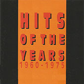 Hits Of The Years 1960 - 1975 by Various Artists