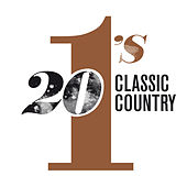 20 #1's: Classic Country von Various Artists
