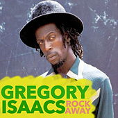 Rock Away by Gregory Isaacs