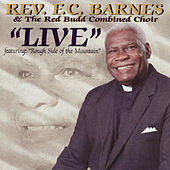 Live by Rev. F.C. Barnes