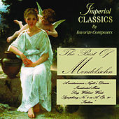 The Best of Mendelssohn by Various Artists