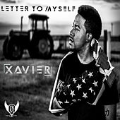 Letter to Myself - Single by Xavier