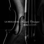La meilleure musique classique by Various Artists