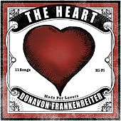 The Heart by Donavon Frankenreiter