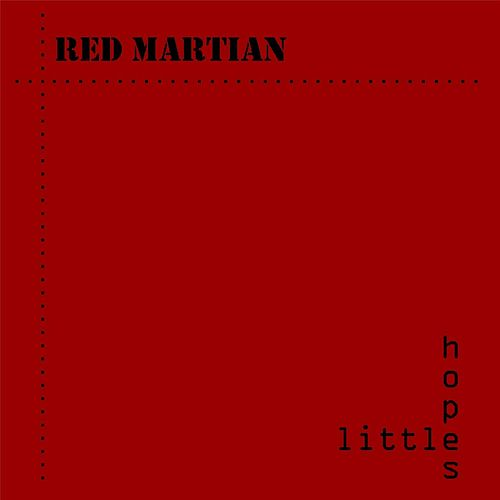 Little Hopes by Red Martian