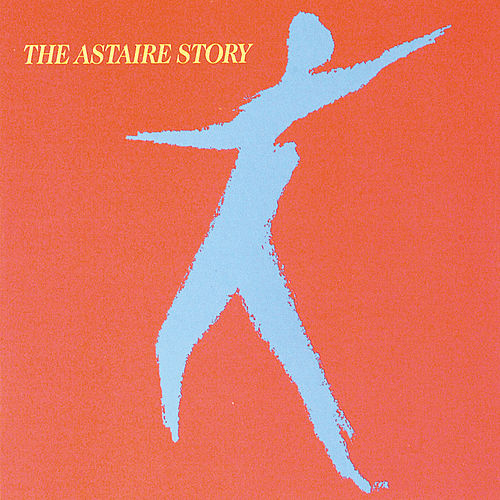 Astaire Story by Fred Astaire