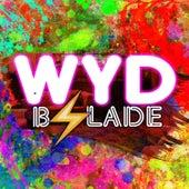 Wyd by B.Slade