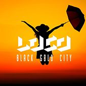 Black Gold City by Loco
