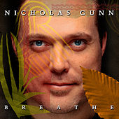 Breathe by Nicholas Gunn