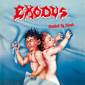 Bonded by Blood by Exodus