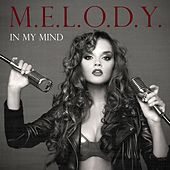 In My Mind by Melody