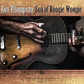 Son of Boogie Woogie by Ron Thompson