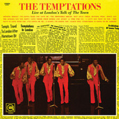 The Temptations Live At London's Talk Of The Town by The Temptations