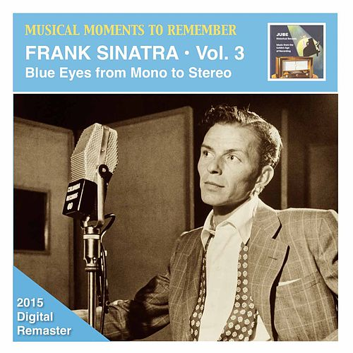 Musical Moments to Remember: Frank Sinatra, Vol. 3