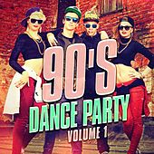 90's Dance Party, Vol. 1 (The Best 90's Mix of Dance and Eurodance Pop Hits) by 1990's