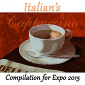 Italian's Cappuccino (Compilation for Expo 2015) by Various Artists