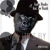 Black Little Fly (feat. Zoe Mazah) by Carlos Mendes