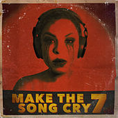 Make the Song Cry 7 by DJ.Fresh