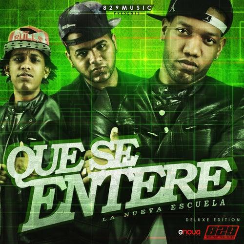 Que Se Entere (Deluxe Edition) by Nueva Escuela