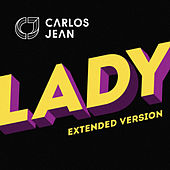 Lady (Extended Version) by Carlos Jean