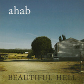 Beautiful Hell by Ahab