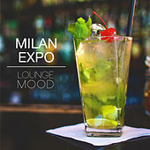 Milan Expo Lounge Mood by Various Artists