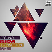 Techno Minimal Connection - Vol. 1 by Various Artists