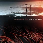 One Drop East by Salmonella Dub