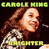 Brighter by Carole King