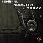 Minimal Industry Traxx by Various Artists