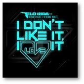 I Don't Like It, I Love It (feat. Robin Thicke & Verdine White) by Flo Rida