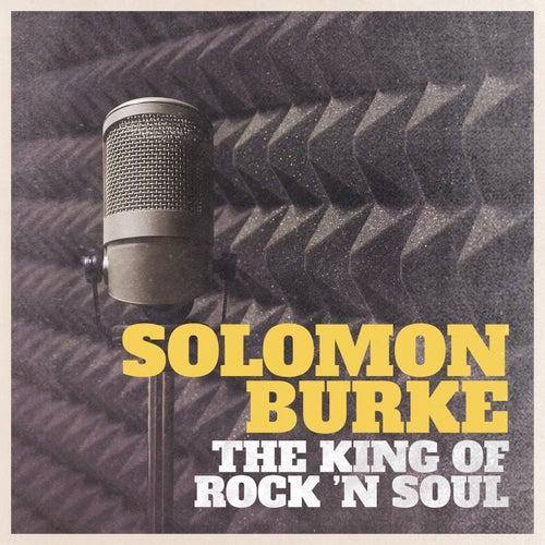 The King of Rock 'N Soul von Solomon Burke