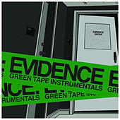 Green Tape Instrumentals by Evidence (from Dilated Peoples)