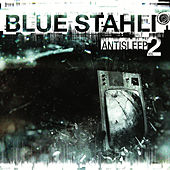 Antisleep Vol. 02 by Blue Stahli
