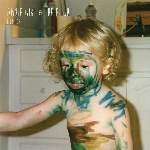 Bodies by Annie Girl and The Flight