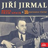 Music from Spain & Renaissance Guitar by Jiří Jirmal