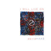 I Will Live On by David Haas