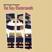 Keb Darge Presents: The New Mastersounds by New Mastersounds