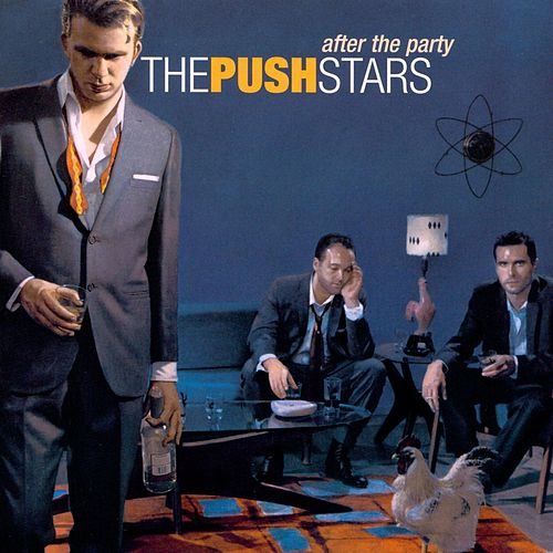 After The Party by The Push Stars