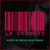 La Groupie by De La Ghetto