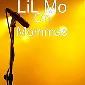 On Mommas by Lil' Mo