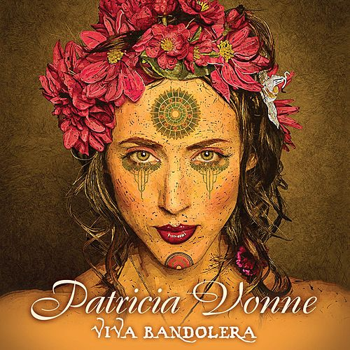 Viva Bandolera by Patricia Vonne