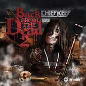 Back From The Dead 2 by Chief Keef