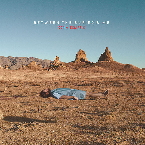 Coma Ecliptic by Between The Buried And Me