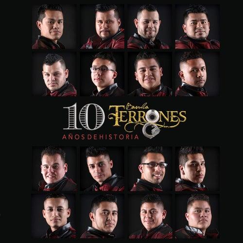 10 Años de Historia by Banda Terrones