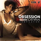 Obsession Latina Compilation, Vol. 2 - EP by Various Artists