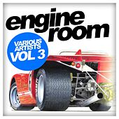 Engine Room, Vol. 3 - EP by Various Artists