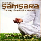 The Way of Meditation, Vol. 2 (Samsara Spiritual Progression) by David Thomas