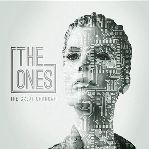 The Great Unknown by The Ones
