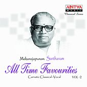 Maharajapuram Santhanam - All Time Favourities, Vol. 2 by Maharajapuram Santhanam